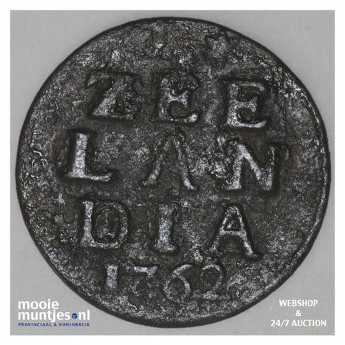 Zeeland - Duit - 1762 (kant A)