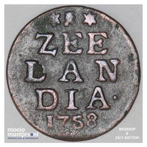 Zeeland - Duit - 1758 (kant A)