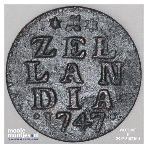 Zeeland - Duit - 1747 (kant A)