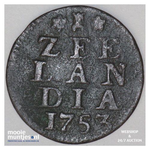 Zeeland - Duit - 1753 (kant A)