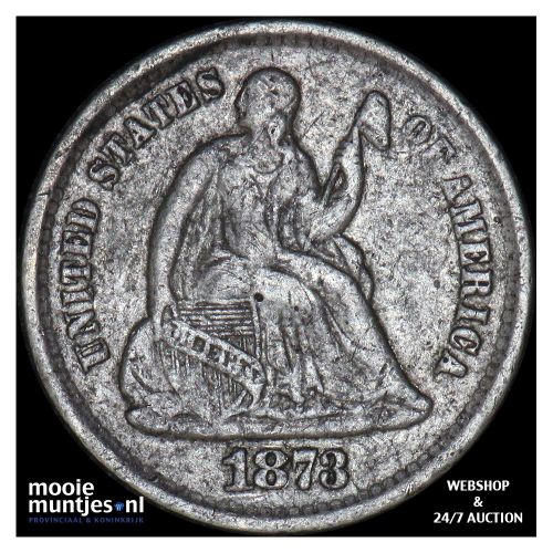 half dime - seated liberty - United States of America/Circulation coinage 1873 (